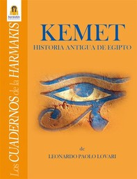 Kemet - Historia Antigua de Egipto - Librerie.coop