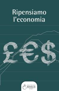 Ripensiamo l'economia - Librerie.coop