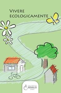 Vivere ecologicamente - Librerie.coop