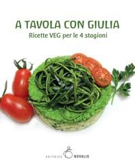 A tavola con Giulia - Librerie.coop