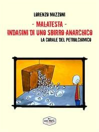 Malatesta - Indagini di uno sbirro anarchico (vol.9) - Librerie.coop