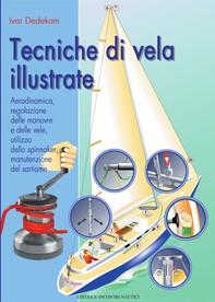 Tecniche di Vela Illustrate - Librerie.coop