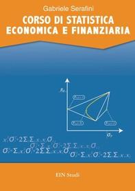 CORSO DI STATISTICA ECONOMICA E FINANZIARIA - Librerie.coop