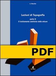 Lezioni di Topografia - Parte II -  Il trattamento statistico delle misure - Librerie.coop