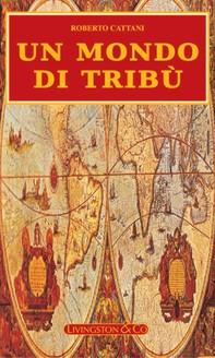 Un Mondo di Tribù - Librerie.coop