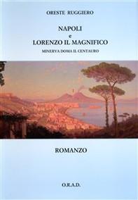 Napoli e Lorenzo il Magnifico - Librerie.coop