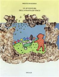 Le avventure della pianta di Vinco - Librerie.coop