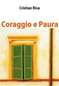 Coraggio e Paura - Librerie.coop