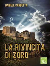 La rivincita di Zord - Librerie.coop