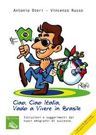 Ciao Ciao Italia, vado a vivere in Brasile - Librerie.coop
