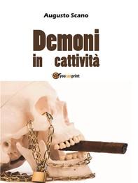 Demoni in cattività - Librerie.coop