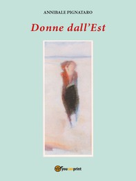 Donne Dall'Est - Librerie.coop