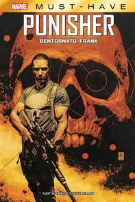 Marvel Must-Have: Punisher - Bentornato Frank - Librerie.coop