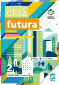 città futura 2 - Ambiente, territorio e sostenibilità - Librerie.coop