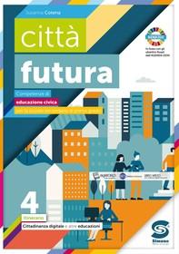 città futura 4 - Cittadinanza digitale e altre educazioni - Librerie.coop