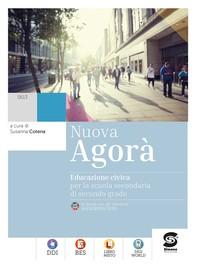 Nuova Agorà  - Educazione civica per la scuola secondaria di secondo grado + Educazione digitale - Librerie.coop