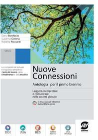 Nuove Connessioni - Antologia per il primo biennio - Tomo B - Librerie.coop