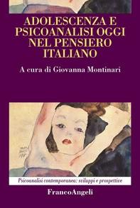 Adolescenza e psicoanalisi oggi nel pensiero italiano - Librerie.coop