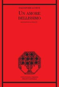 """Salvatore Lo Bue, """"Un amore bellissimo"""" (Ed. Franco Angeli)"""