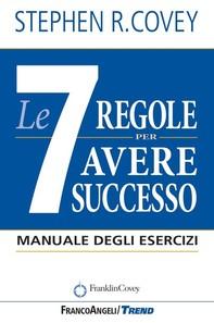 Le 7 regole per avere successo - Librerie.coop