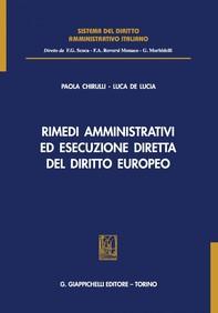 Rimedi amministrativi ed esecuzione diretta del diritto europeo - Librerie.coop