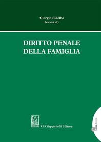 Diritto penale della famiglia - e-Book - Librerie.coop