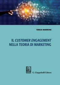 Il customer engagement nella teoria di marketing - e-Book - Librerie.coop