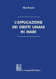 L'applicazione dei diritti umani in mare - e-Book - Librerie.coop