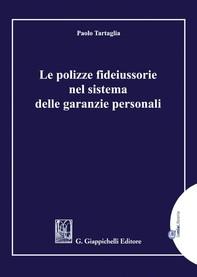 Le polizze fideiussorie nel sistema delle garanzie personali - e-Book - Librerie.coop