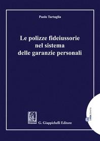 Le polizze fideiussorie nel sistema delle garanzie personali - e-Pub - Librerie.coop