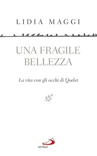Una fragile bellezza - Librerie.coop