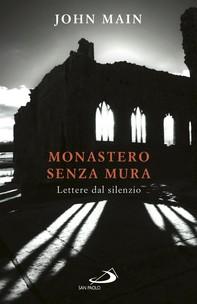 Monastero senza mura - Librerie.coop