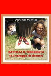 BATTISTA IL TERRORISTA - Librerie.coop