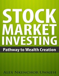 Stock Market Investing: Pathway to Wealth Creation - Librerie.coop