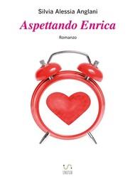Aspettando Enrica - Librerie.coop