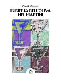 In difesa dell'oliva nel martini - Librerie.coop
