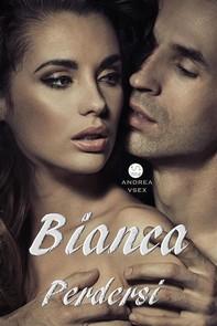 Bianca, Perdersi - Librerie.coop