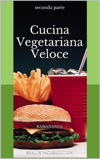 Cucina Vegetariana Veloce 2 - Librerie.coop