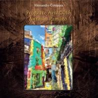 Progetto Arte 2016 - Antonio Pamato - Librerie.coop
