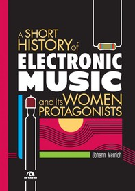 A short history of electronic music - Librerie.coop