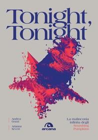 Tonight, Tonight - Librerie.coop