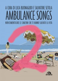 Ambulance Songs 2 - Librerie.coop