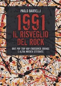 1991 Il risveglio del rock - Librerie.coop