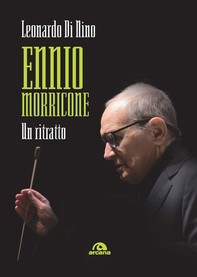 Ennio Morricone: Un ritratto - Librerie.coop