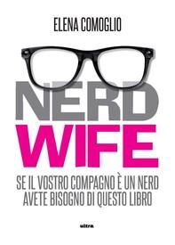 Nerdwife - Librerie.coop