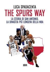 The Spurs Way - Librerie.coop