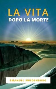 La Vita Dopo La Morte - Librerie.coop