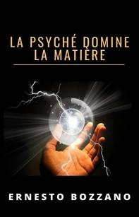 La psyché domine la matière (traduit) - Librerie.coop