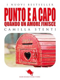 PUNTO E A CAPO, Quando un Amore finisce  - Librerie.coop