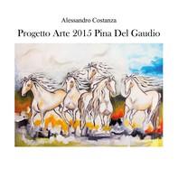 Progetto arte 2015 - Pina Del Gaudio - Librerie.coop